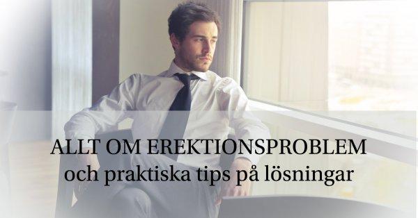 Samlad information om erektionsproblem och tips på lösningar.