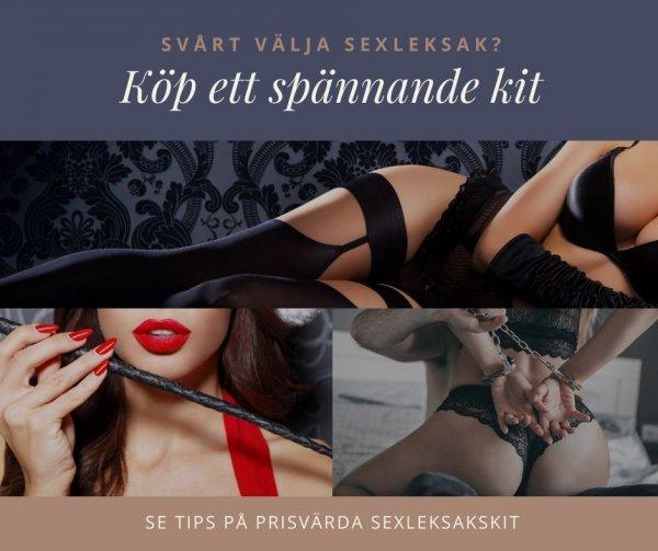 Tips på spännande kit med sexleksaker.