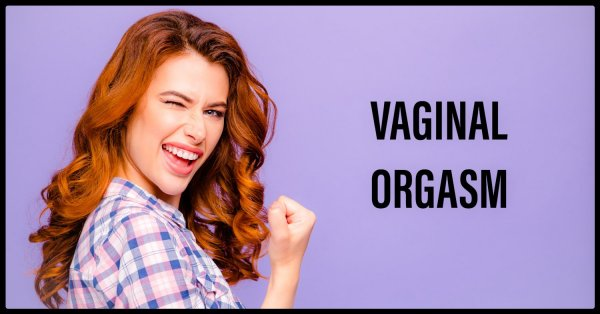 Tips hur du får vaginal orgasm.