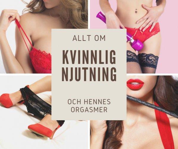 Allt om kvinnans njutning och hennes olika orgasmer.