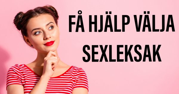 Tips på bra och billiga sexleksaker för kvinna och man.