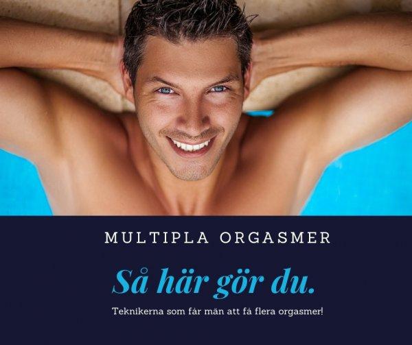 Tips hur män kan få flera orgasmer på rad.