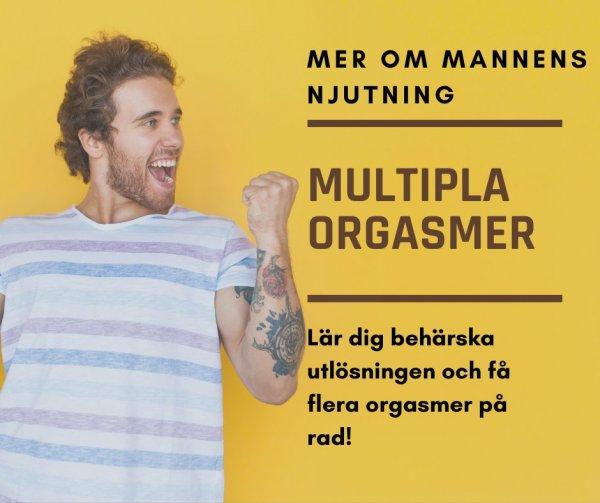 Multipla orgasmer för män.