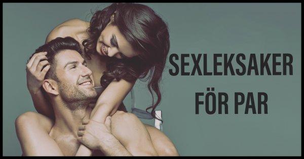 Bästa sexleksakerna för par.
