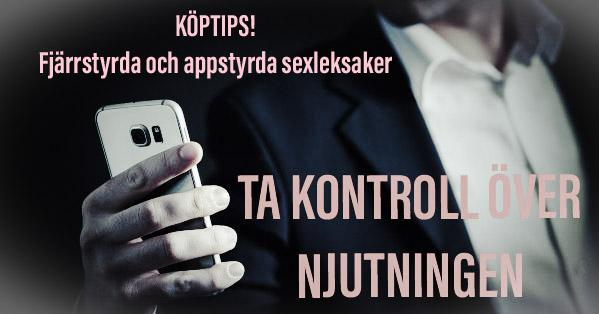 Tips på bra fjärrstyrda och appstyrda sexleksaker.