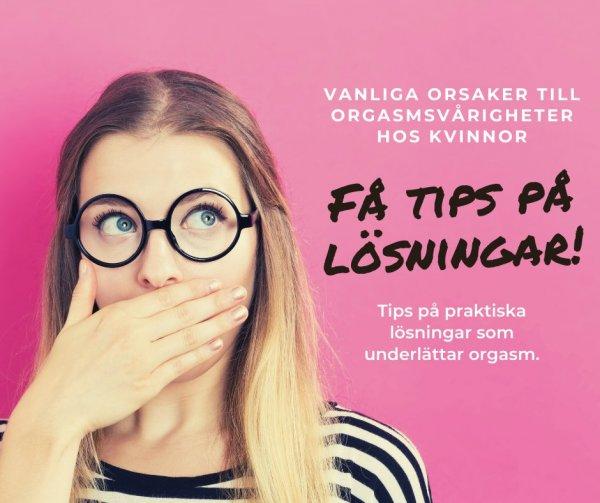 Tips på orgasmproblem hos kvinnor.