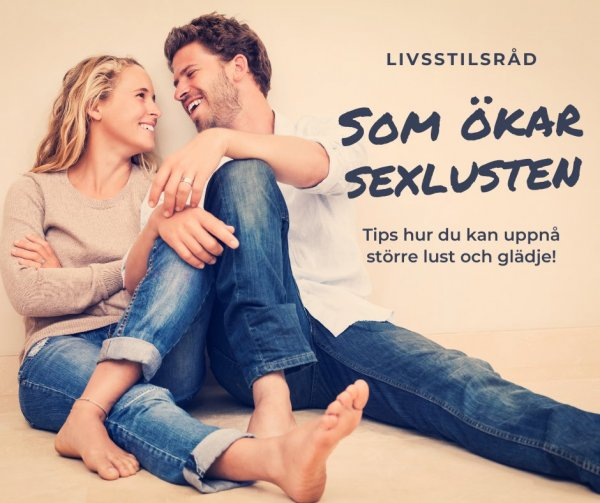 Livsstilsråd som ökar sexlusten.