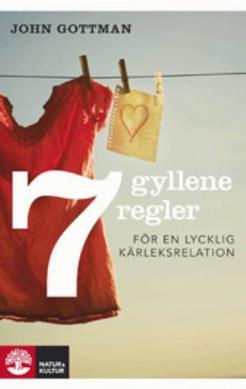 7 gyllene regler i en kärleksrelation.