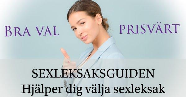 SEXLEKSAKSGUIDEN hjälper dig välja bra och prisvärda sexleksaker.