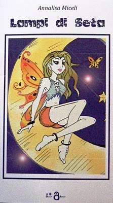 Annalisa Miceli - Lampi di seta
