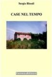 Sergio Bissoli - Case nel tempo