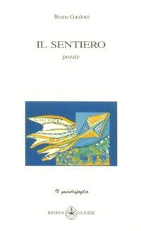 Bruno Guidotti - Il sentiero