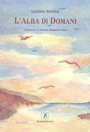 Luciano Somma - L'alba di domani
