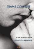 Pierpaolo Annunziata - Trame confesse