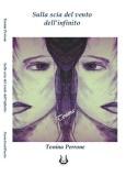 Tonina Perrone - Sulla scia del vento dell'infinito