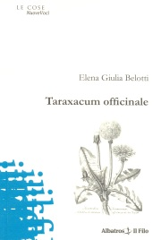 Elena Giulia Belotti - Taraxacum officinale
