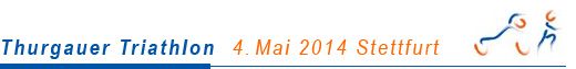 Thurgauer Triathlon 4. Mai 2014 Stettfurt